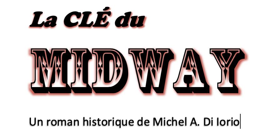 La CLÉ du MIDWAY